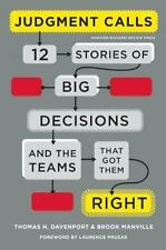 Judgment Calls: Twelve Stories of Big Decisions and the Teams That Got-ExLibrary