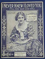 Vintage Sheet Music 1925 I Never Knew I Loved You ('Till You Said Good-Bye)