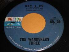 The Wanderers Three: Cry I Do / Toro 45