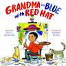 Grandma in Blue with Red Hat, Scott Menchin, New