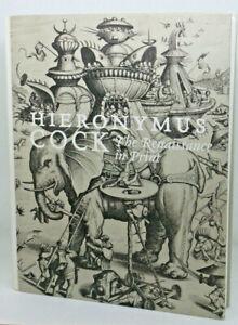 Hieronymus Cock: The Renaissance in Print - Grieken/Luijtee/Stock - Hardback