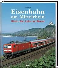 Fachbuch Eisenbahn am Mittelrhein, Rhein Ahr Lahn und Mosel, STATT 24,99€, OVP