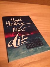 Hugh Howey Must Die! - a fun zombie story about a writer writing & becoming hero