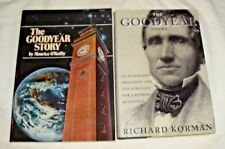 2 BOOKS THE GOODYEAR STORY O'REILLY COMPANY HISTORY/KORMAN BIOGRAPHY OF MAN