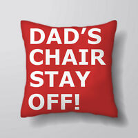 Dad Chair Stay Off Printed Cushion Covers Pillow Cases Home Decor or Inner