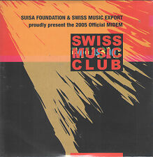 Swiss Music Club: MIDEM 2005 by VA (CD) Lunik/Magicrays/Little Dreams Band......