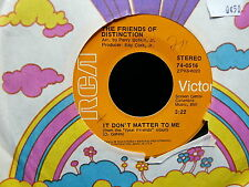 THE FRIENDS OF DISTINCTION It don't matter to me / down i go 74-0516