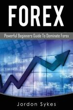 Trading,Stocks,Day Trading,Penny Stocks: Forex : Powerful Beginners Guide to...