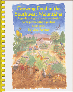 Growing Food in the Southwest Mountains  Lisa Rayner Gardening Book Permaculture