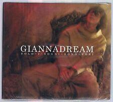 GIANNA NANNINI DREAM GIANNADREAM CD DIGIPACK SIGILLATO!!!