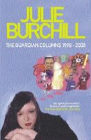 The Guardian Columns by Julie Burchill Paperback Book The Fast Free Shipping