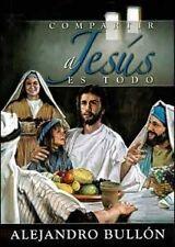 Compartir a Jesús es todo SPN (Spanish Edition)