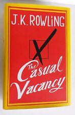 The Casual Vacancy by J. K. Rowling First Edition 2012, Hardcover