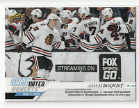 2019-20 UD GAME DATED MOMENTS #15 ADAM BOQVIST ROOKIE FIRST NHL GOAL BLACKHAWKS