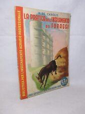 De Carolis - La pratica dell'insilamento dei foraggi - 1941 Agricoltura