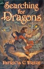 Searching for Dragons: The Enchanted Forest Chronicles, Book Two by Patricia C.