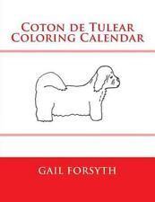 Coton de Tulear Coloring Calendar by Gail Forsyth (2015, Paperback)