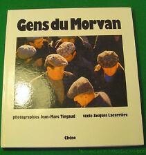 Jean-Marc Tinguaud et Jacques Lacarrière Gens du Morvan 1978