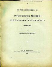 "MICHELSON. "".....SPECTROSCOPIC MEASUREMENTS""  Offprint, 1892"
