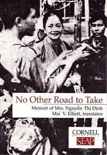 No Other Road to Take: Memoir of Mrs Nguyen Thi Dinh (Data Paper- Southeast Asi