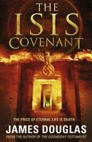 Very Good, The Isis Covenant, Douglas, James, Paperback