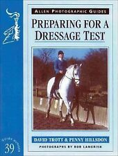 Preparing for a Dressage Test by Penny Hillsdon and David Trott (2001,...