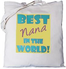 Best Nana in the World - Natural Cotton Shoulder Bag - Grandparent's Day Gift
