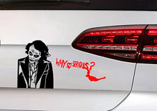 Joker Batman Aufkleber JDM Sticker Clown Dark Night Gotham Decal why so serious