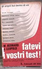 FATEVI I VOSTRI TEST Manuale metodi psicologici William Bernard Jules Leopold di