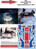 DECALS 1/43 REF 965 NISSAN 240 RS KABY RALLYE MONTE CARLO 1984 RALLY WRC