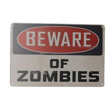 WARNING Tin Sign Beware of Zombies 300*200mm Metal Safety Sign