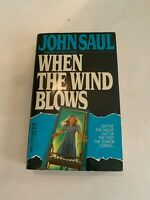 1986 When The Wind Blows by John Saul Dell Paperback