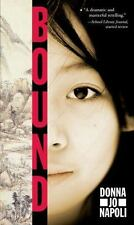 BOUND by Donna Jo Napoli FREE SHIPPING paperback book teen Chinese culture