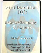 MILLING ENGINEERING DVD Mini Machines 101 Vol. 1: Mill Basics & Clamping REDUCED