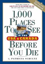 1,000 Places to See in the U.S.A. & Canada Before