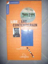 Lire l'art contemporain dans l'intimité des oeuvres, 2005, TBE