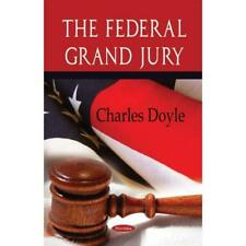 The Federal Grand Jury - Paperback NEW Doyle, Charles 2009-02-07