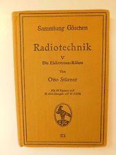 """Sammlung Göschen """"Radiotechnik 5 die Elektronen-Röhre"""" von Otto Stürner 1927"""