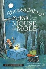 New listing Abracadabra! Magic with Mouse and Mole, Paperback by Yee, Wong Herbert, Like .