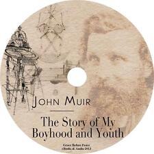 The Story of My Boyhood and Youth, John Muir Adventure Audiobook on 1 MP3 CD