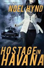 The Cuban Trilogy: Hostage in Havana by Noel Hynd (2011, Paperback)