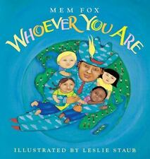 Whoever You Are by Mem Fox (2006, Paperback)