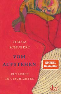 Vom Aufstehen von Helga Schubert (2021, Gebundene Ausgabe)
