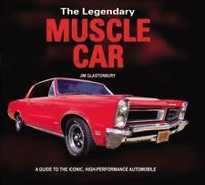 THE LEGENDARY MUSCLE CAR - GLASTONBURY, JIM - NEW PAPERBACK BOOK