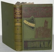 The Story Of Nations - Tuscan Republics, HB, Bella Duffy.  T Fisher Unwin, 1892