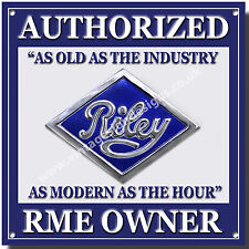 RILEY AUTHORIZED RME OWNER METAL SIGN.CLASSIC BRITISH RILEY CARS.VINTAGE RILEY.