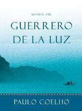 Manual del Guerrero de la Luz, Coelho, Paulo, Good Condition, Book