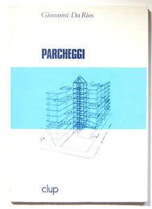 Da Rios ParcheggiClup 1981 Politecnico di Milano urbanistica progettazione