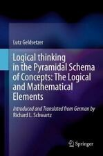 Logical Thinking in the Pyramidal Schema of Concepts : The Logical and...