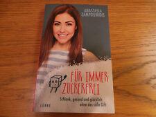 Für immer zuckerfrei von Anastasia Zampounidis (Taschenbuch)